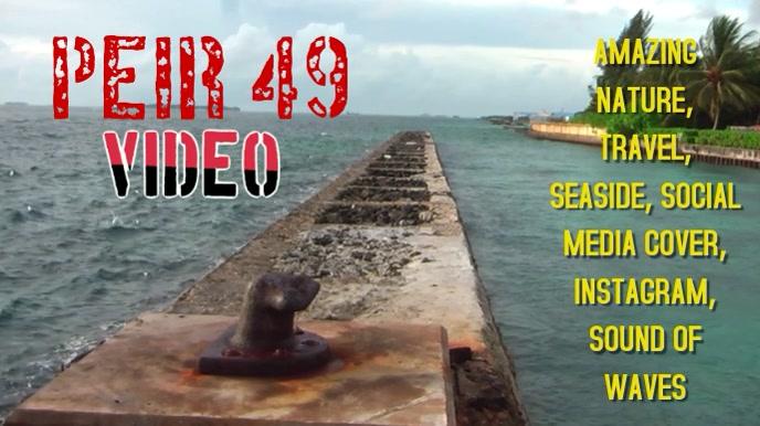 TRAVEL, SEASIDE, PIER, BEACH, SOCIAL MEDIA VIDEO COVER