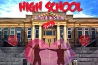 valentine's High School Party/ San Valentin
