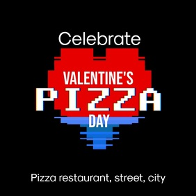 Valentines pizza day