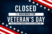 VETERAN'S DAY SHOP CLOSED NOTICE TEMPLATE Banner 4' × 6'