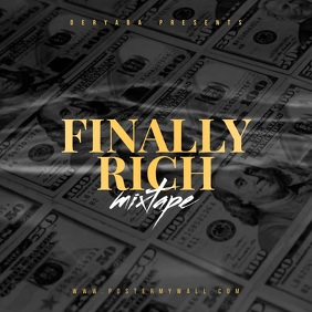 Video Finally Rich Money Mixtape Cover Square (1:1) template