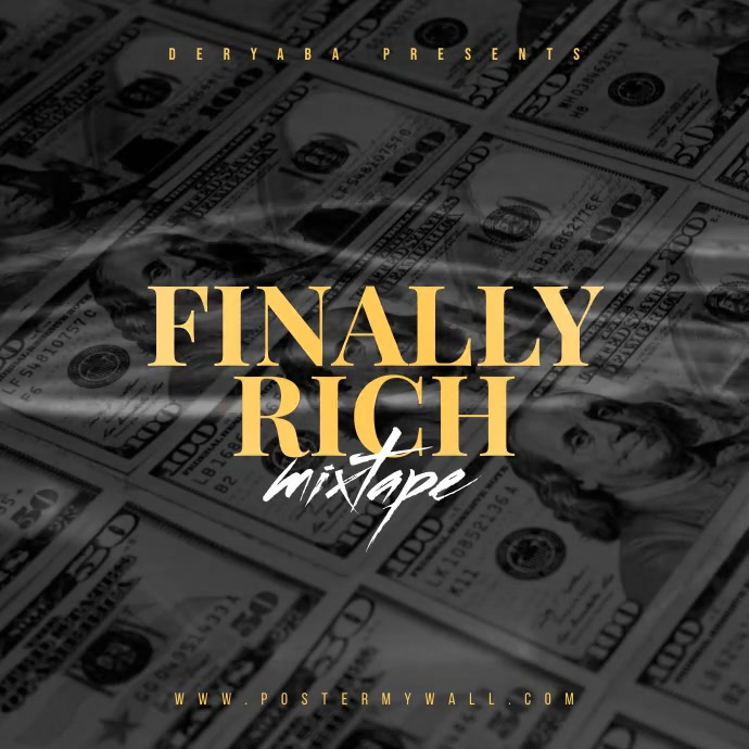 Video Finally Rich Money Mixtape Cover Kvadrat (1:1) template