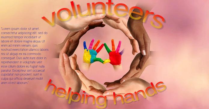Volunteers- helping hands