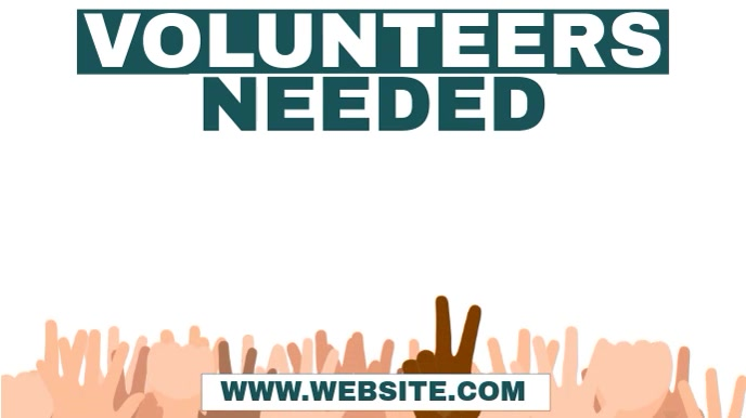 Volunteers Needed Video Digital Display (16:9) template