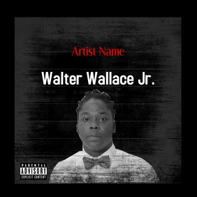 walter wallace Jr. police brutality justice f ปกอัลบั้ม template