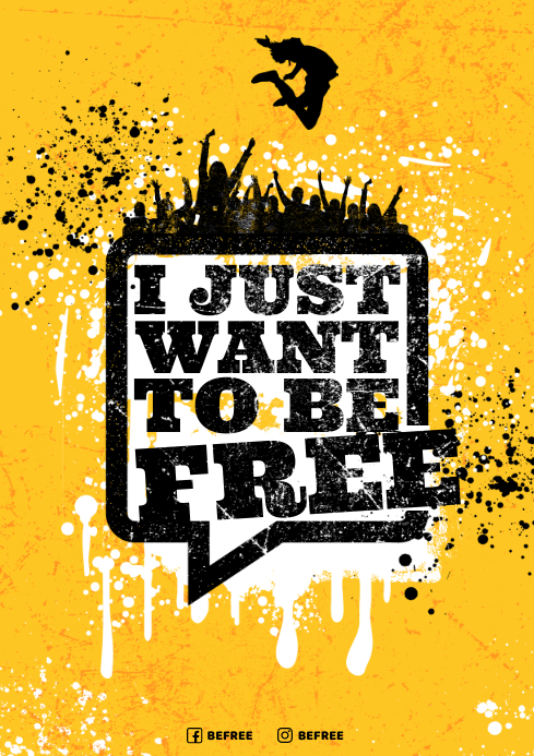 WANT TO BE FREE POSTER A4 template