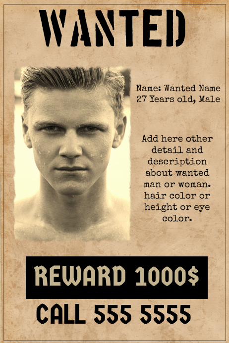 wanted poster template old paper style postermywall. Black Bedroom Furniture Sets. Home Design Ideas