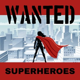 Wanted superheroes