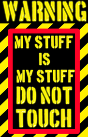 Warning , my stuff