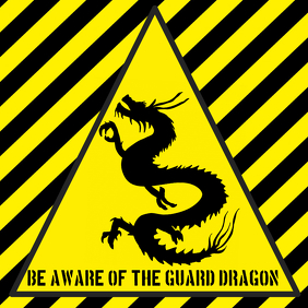 warning alert attention be aware guarding dragon funny joke sign