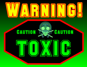 Warning caution toxic