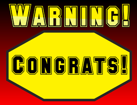 warning congrats - flyer