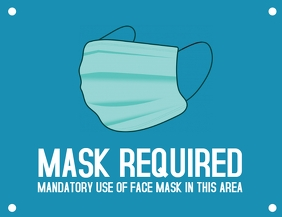 Warning mandatory use of face mask here flyer