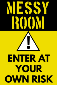 Warning Messy Room Poster Template