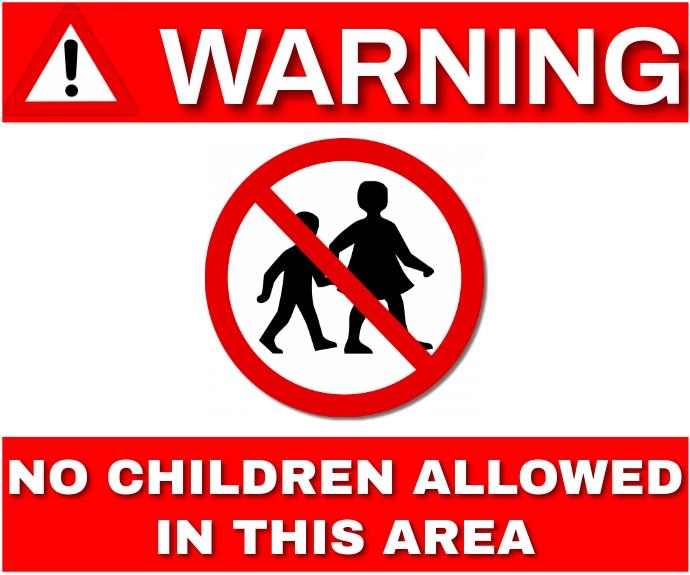 WARNING NO CHILDREN ALLOWED TEMPLATE. Medium Rectangle