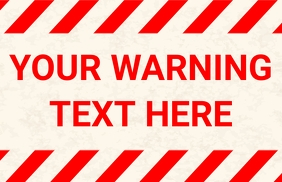 Warning Sign Tabloid template