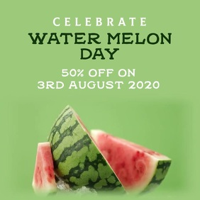 Water melon day Square (1:1) template