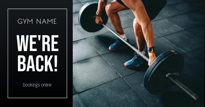 We're Back Gym รูปภาพที่แบ่งปันบน Facebook template