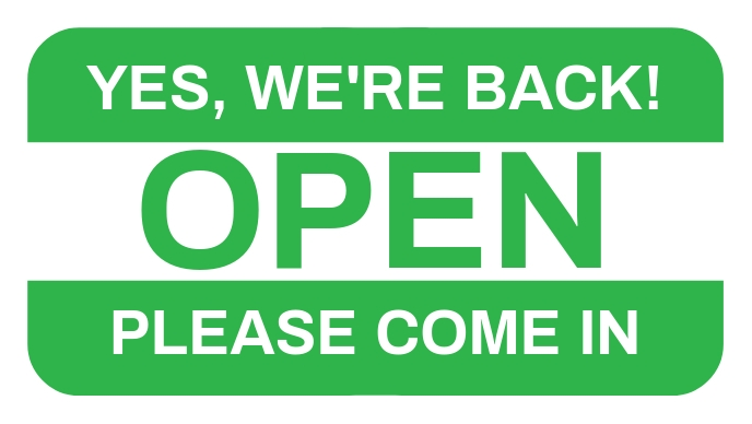 We're Back Open Sign Template