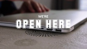 We're Open Here Video Template