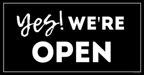 We're open sign door information customer ad