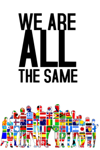 we are all the same poster quote template