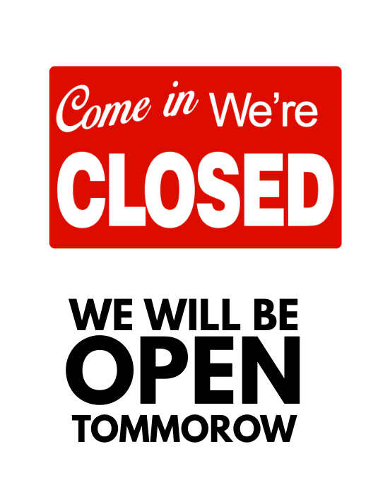 we are closed sign template