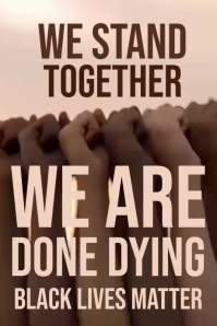 We are Done Dying by Black Lives Template Poster
