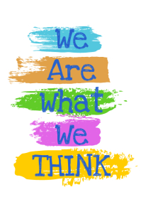We are what we think artistic poster flyer