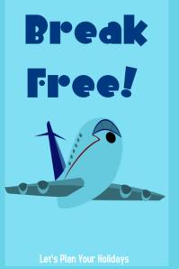 Break Free Travel Poster