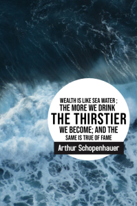 Wealth and water Schopenhauer inspirational p