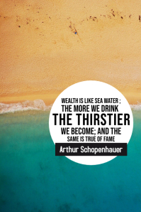 Wealth water Schopenhauer inspirational 2