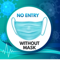 Wear Mask,no mask no entry Persegi (1:1) template