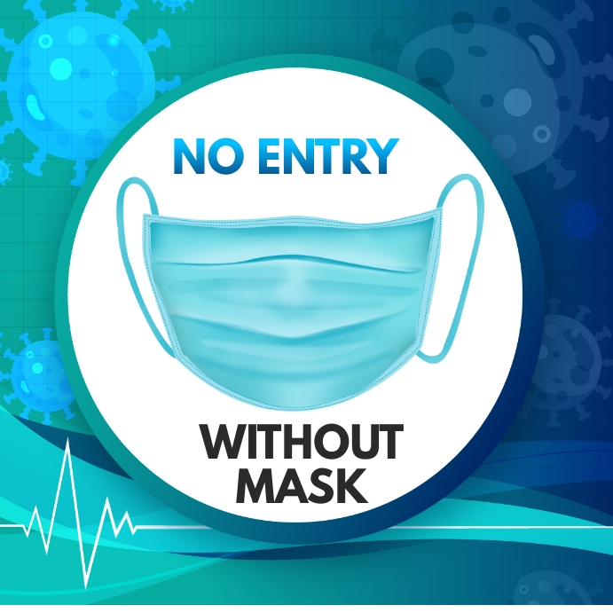 Wear Mask,no mask no entry Square (1:1) template