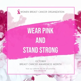 Wear Pink Breast Cancer Awareness Square Video Template Quadrat (1:1)