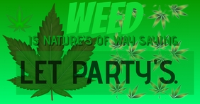 WEED IS NATURE SO LET PARTY TEMPLATE Facebook-Anzeige