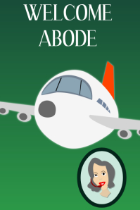 Welcome Abode, A Travel Poster