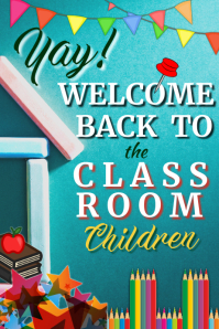 Welcome Back to Class Poster Cartaz template