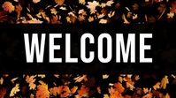 welcome fall thanksgiving Pantalla Digital (16:9) template