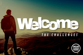 Welcome The Challenges ad poster