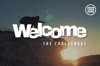 Welcome The Challenges Mountain Video Poster template