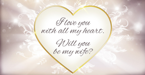 Will you be my wife?