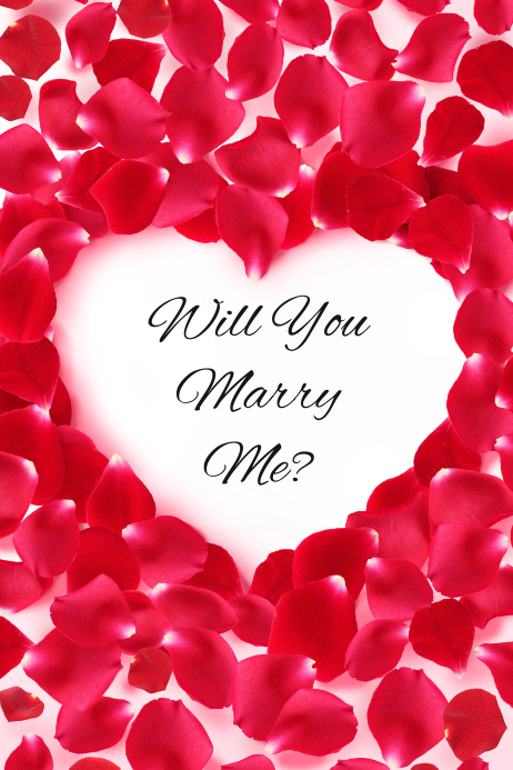 will you marry me heart and rose petals template postermywall