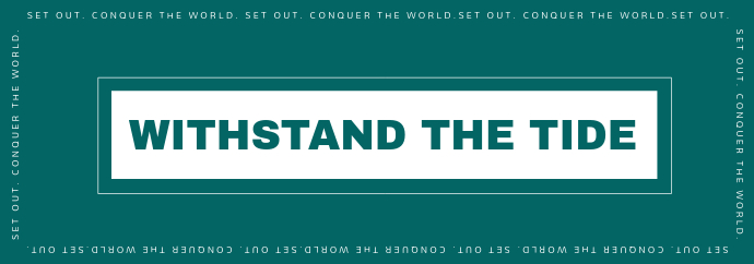 Withstand The Tide Tumblr Banner template