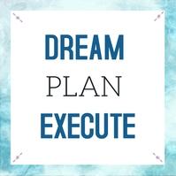Dream plan execute Instagram Post template