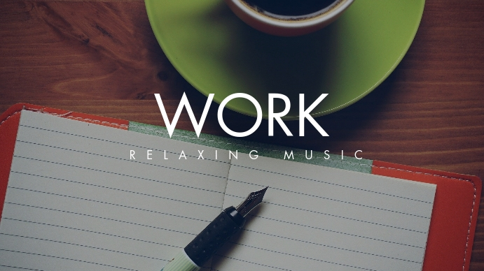 work relax music youtube thumbnail template