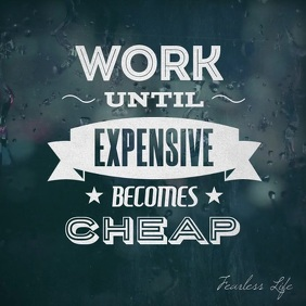 Work until expensive becomes cheap video post