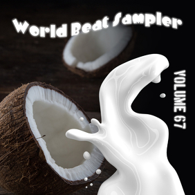 World Beat Sampler Volume 67