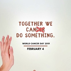 World Cancer Day Square Ad
