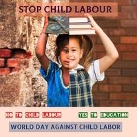 world day against child labour,child labour Publicación de Instagram template